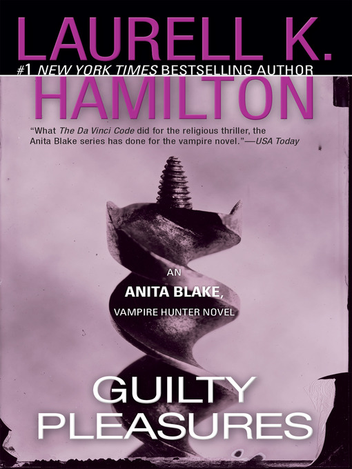 Title details for Guilty Pleasures by Laurell K. Hamilton - Available