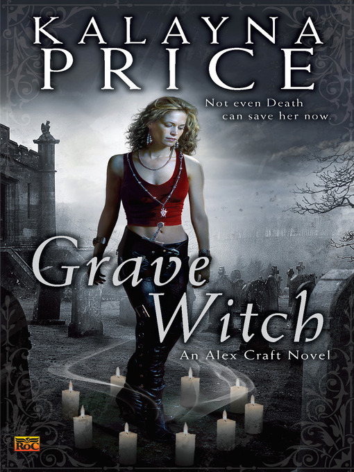 Title details for Grave Witch by Kalayna Price - Available