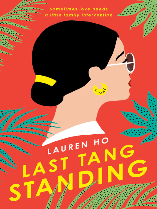 Title details for Last Tang Standing by Lauren Ho - Wait list