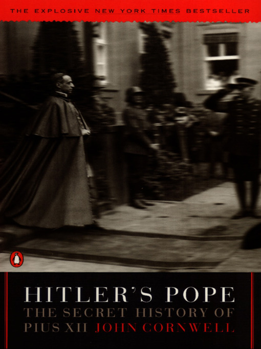 Title details for Hitler's Pope by John Cornwell - Available