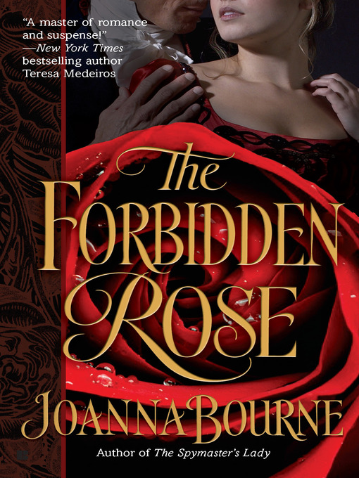 Title details for The Forbidden Rose by Joanna Bourne - Wait list