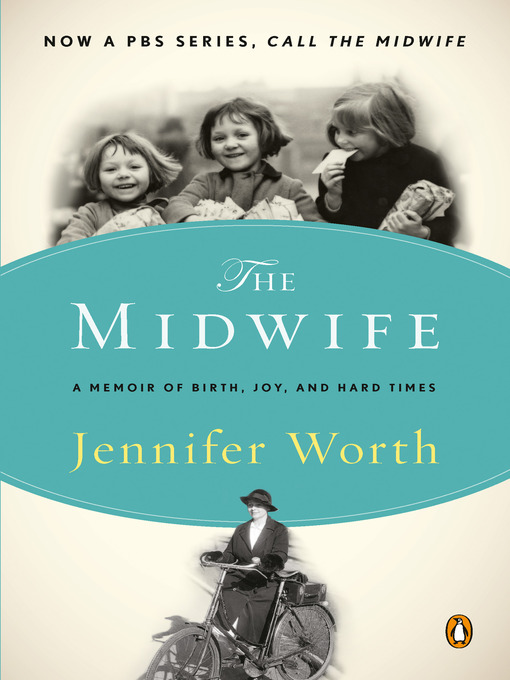 Title details for Call the Midwife by Jennifer Worth - Wait list