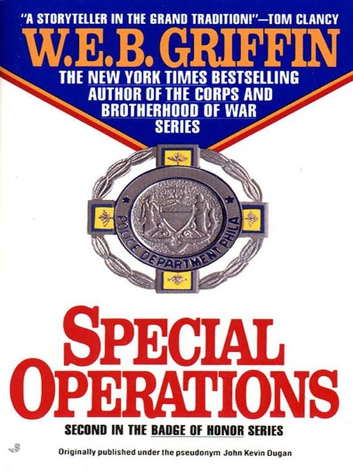 Title details for Special Operations by W.E.B. Griffin - Wait list