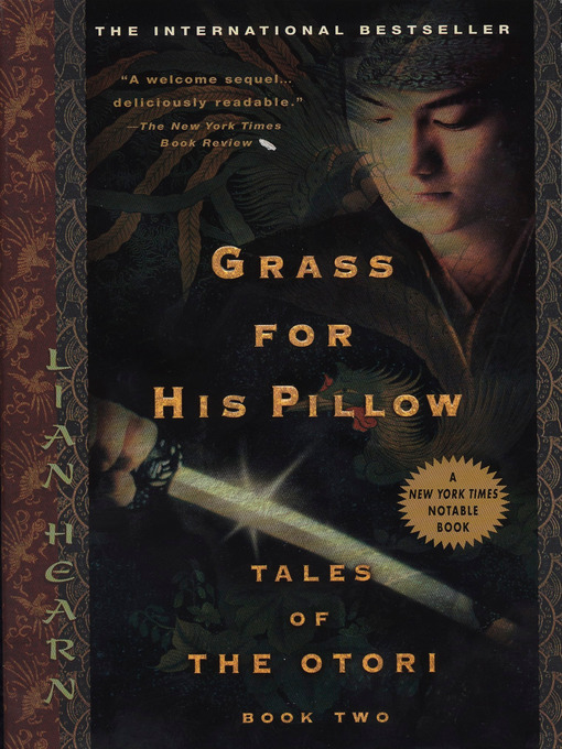 Title details for Grass for His Pillow by Lian Hearn - Wait list