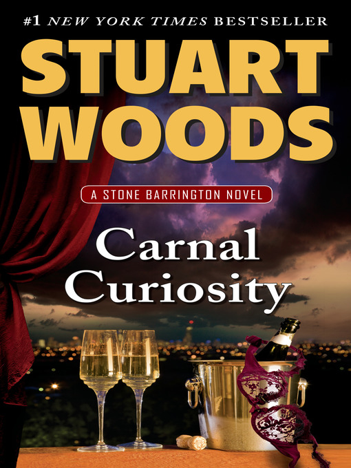 Title details for Carnal Curiosity by Stuart Woods - Wait list