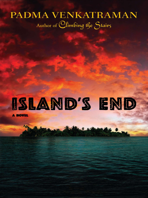 Title details for Island's End by Padma Venkatraman - Available