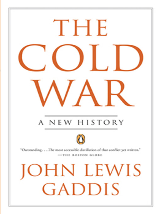 Title details for The Cold War by John Lewis Gaddis - Available