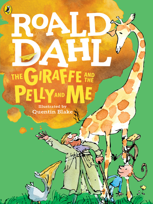 Title details for The Giraffe and the Pelly and Me by Roald Dahl - Wait list