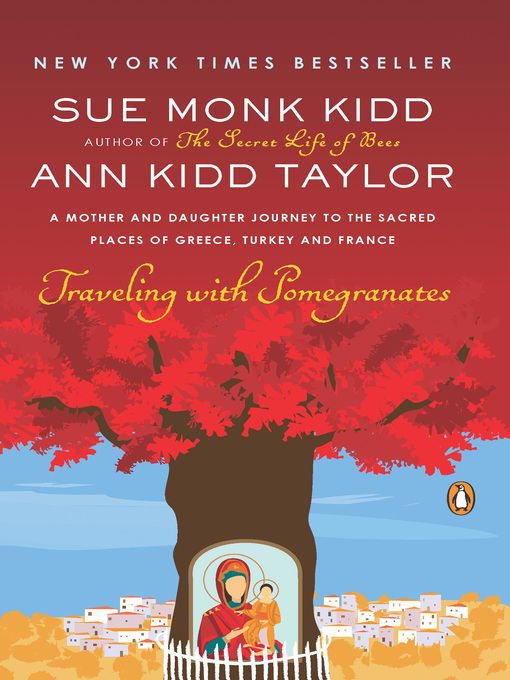 Title details for Traveling with Pomegranates by Sue Monk Kidd - Available