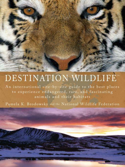Title details for Destination Wildlife by Pamela K. Brodowsky - Available