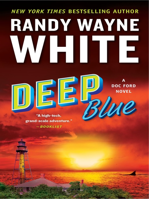 Title details for Deep Blue by Randy Wayne White - Wait list