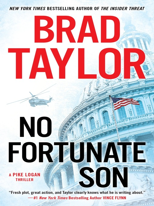 Title details for No Fortunate Son by Brad Taylor - Wait list