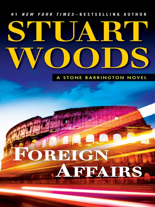 Title details for Foreign Affairs by Stuart Woods - Wait list