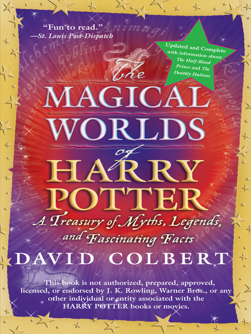 Title details for The Magical Worlds of Harry Potter by David Colbert - Available