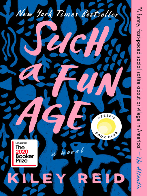 Title details for Such a Fun Age by Kiley Reid - Available