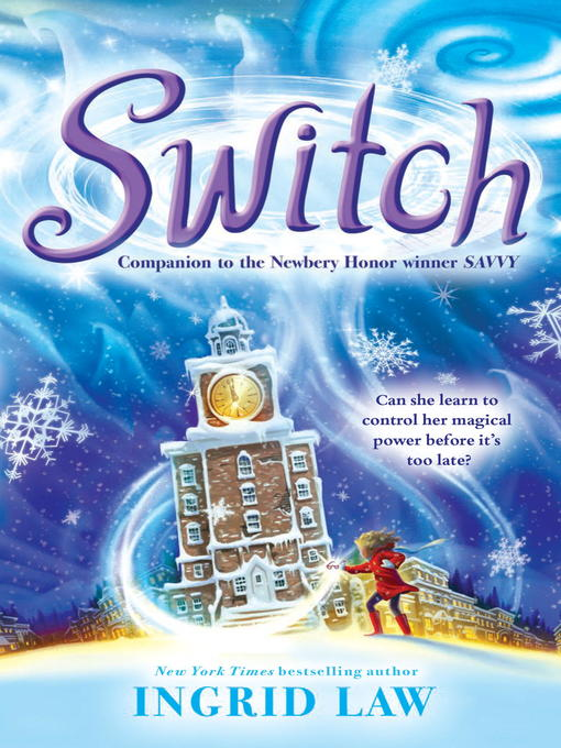 Title details for Switch by Ingrid Law - Wait list