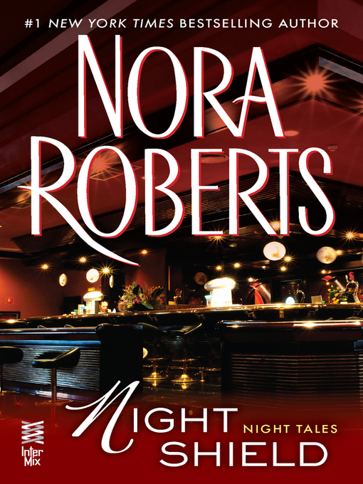 Title details for Night Shield by Nora Roberts - Available