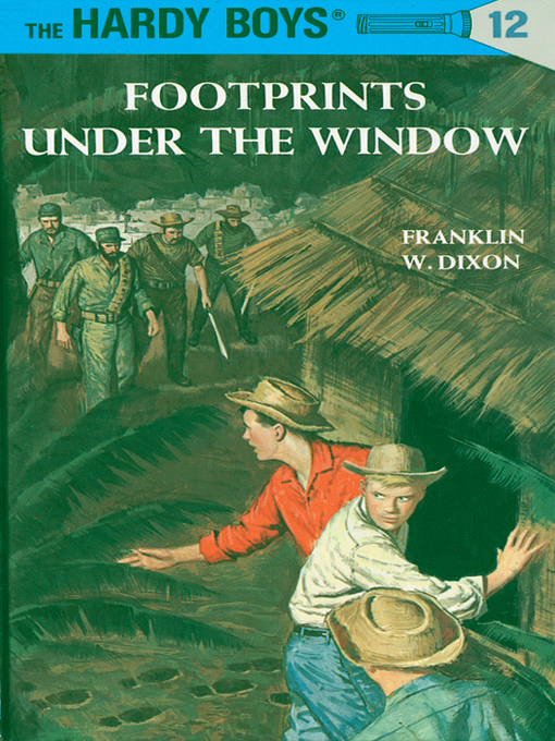 Title details for Footprints Under the Window by Franklin W. Dixon - Wait list