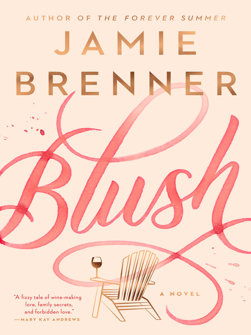 Title details for Blush by Jamie Brenner - Wait list