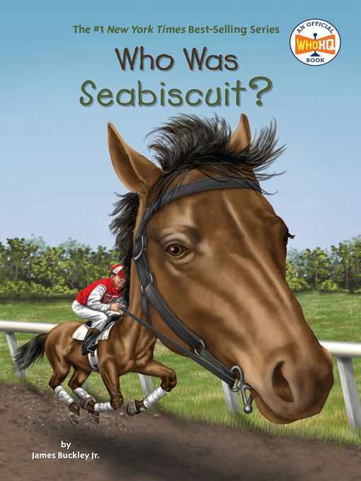 Title details for Who Was Seabiscuit? by James Buckley, Jr. - Wait list