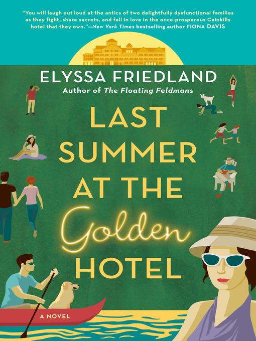 Title details for Last Summer at the Golden Hotel by Elyssa Friedland - Wait list