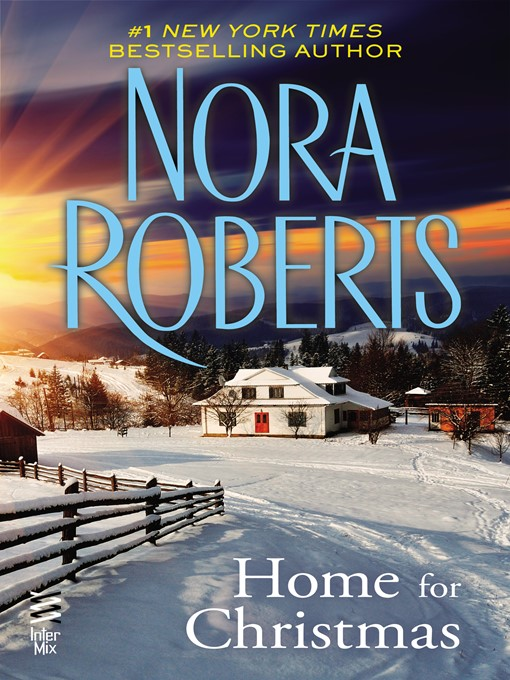 Title details for Home For Christmas by Nora Roberts - Wait list