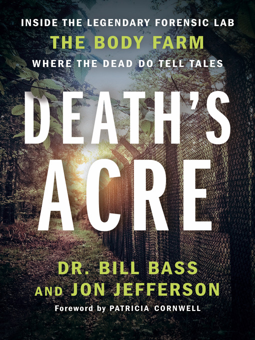 Title details for Death's Acre by William Bass - Available