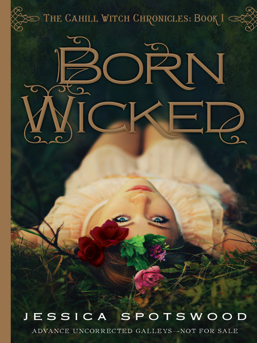 Title details for Born Wicked by Jessica Spotswood - Wait list