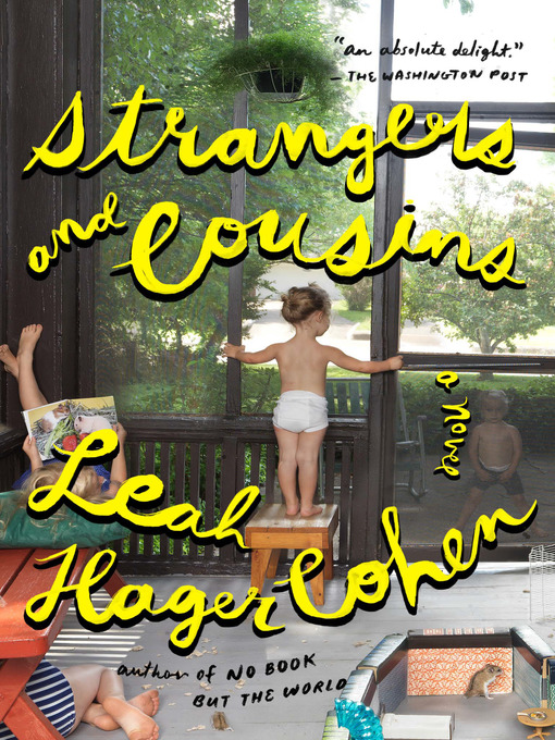 Title details for Strangers and Cousins by Leah Hager Cohen - Wait list