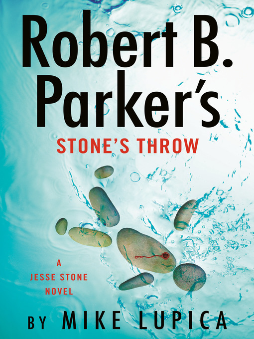 Title details for Robert B. Parker's Stone's Throw by Mike Lupica - Wait list