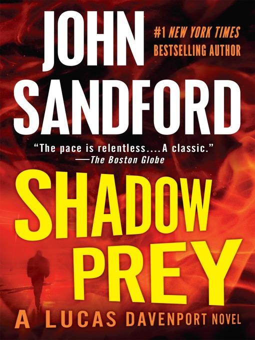 Title details for Shadow Prey by John Sandford - Wait list