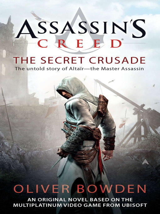 Title details for The Secret Crusade by Oliver Bowden - Available