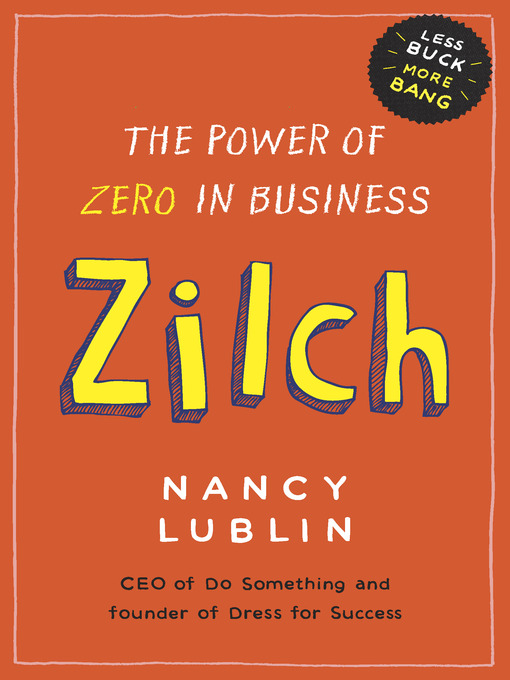 Title details for Zilch by Nancy Lublin - Available