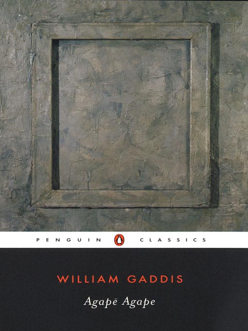 Title details for Agape Agape by William Gaddis - Available