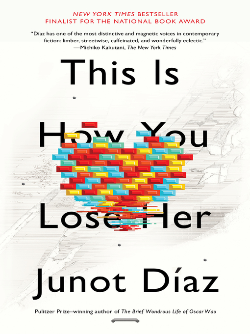 Title details for This Is How You Lose Her by Junot Díaz - Available
