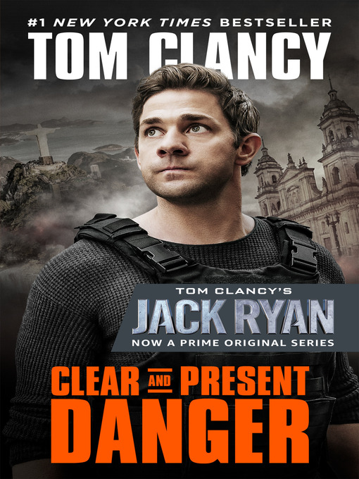 Title details for Clear and Present Danger by Tom Clancy - Available