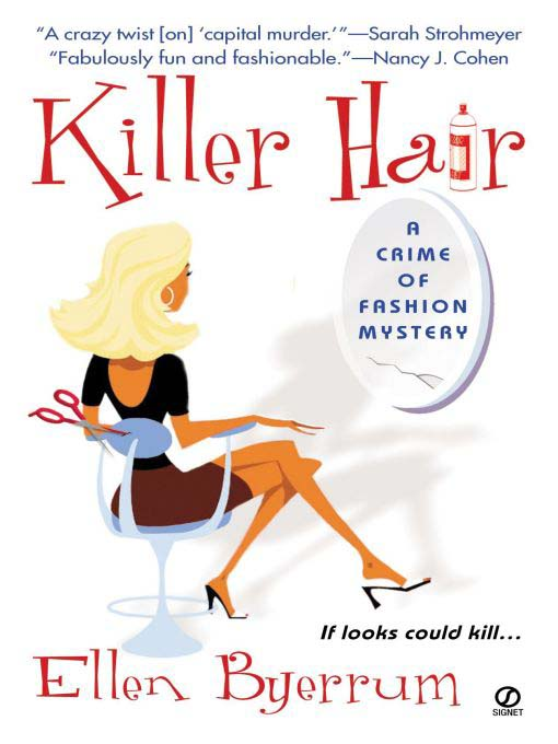 Title details for Killer Hair by Ellen Byerrum - Wait list