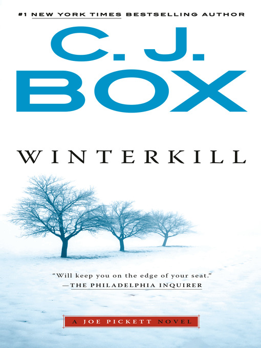 Title details for Winterkill by C. J. Box - Wait list