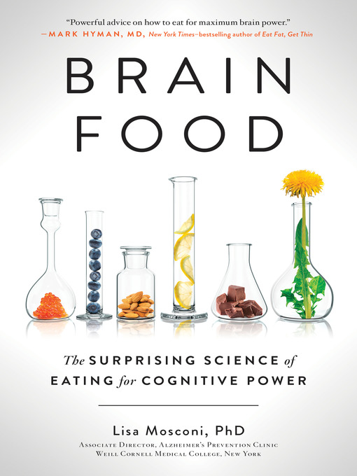 Title details for Brain Food by Lisa Mosconi PhD - Available