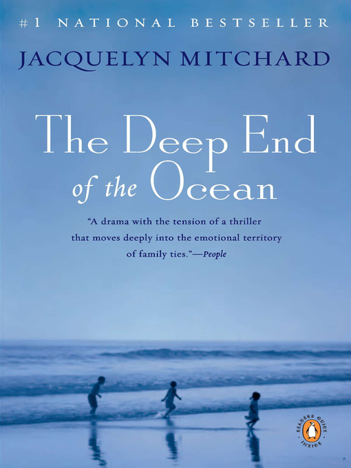 Title details for The Deep End of the Ocean by Jacquelyn Mitchard - Wait list