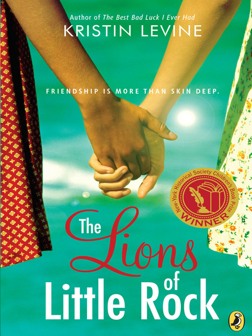 Title details for The Lions of Little Rock by Kristin Levine - Available