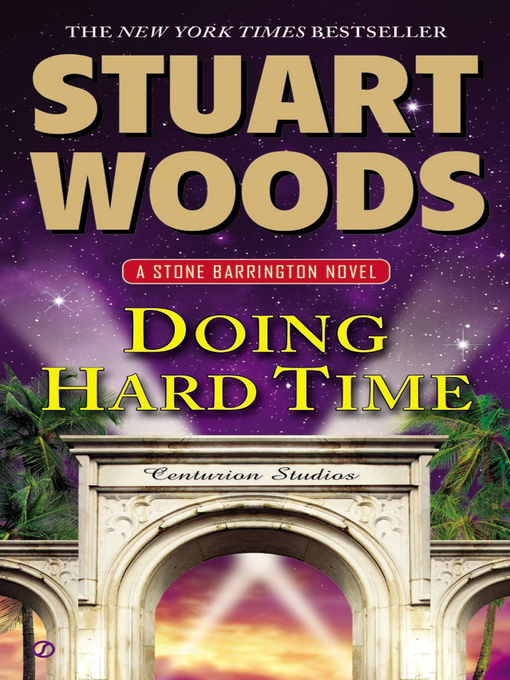 Title details for Doing Hard Time by Stuart Woods - Available