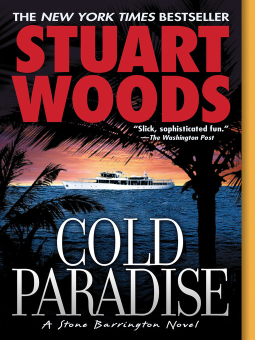 Title details for Cold Paradise by Stuart Woods - Available