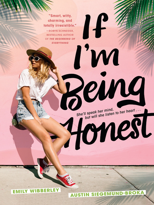 Title details for If I'm Being Honest by Emily Wibberley - Wait list