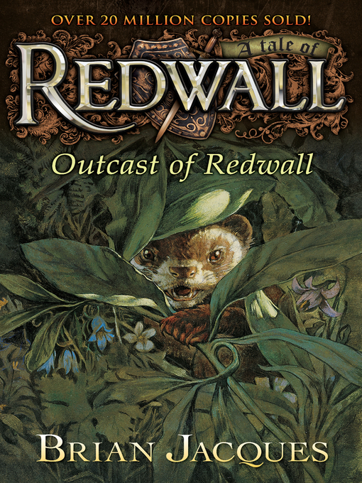Title details for Outcast of Redwall by Brian Jacques - Available