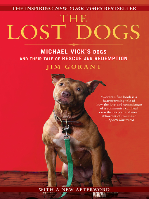 Title details for The Lost Dogs by Jim Gorant - Available