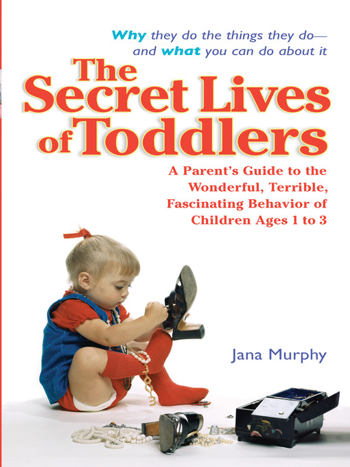 Title details for The Secret Lives of Toddlers by Jana Murphy - Available