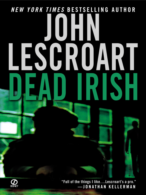 Title details for Dead Irish by John Lescroart - Available