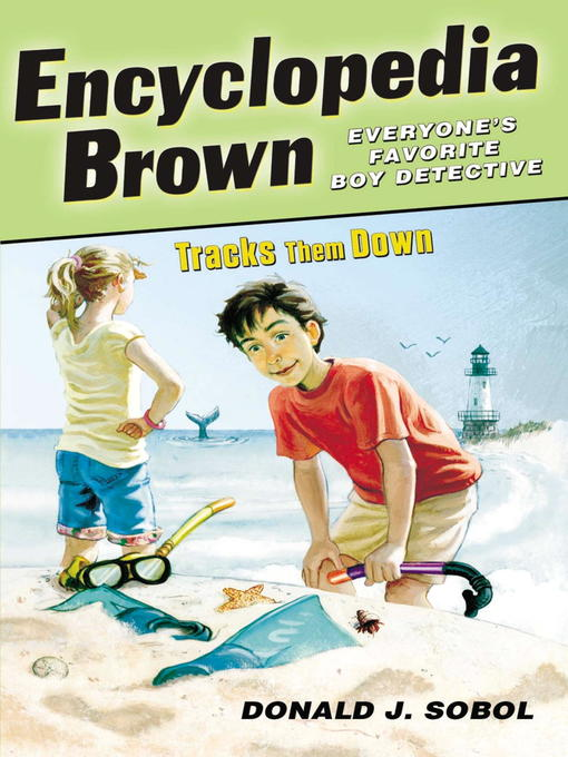 Title details for Encyclopedia Brown Tracks Them Down by Donald J. Sobol - Available