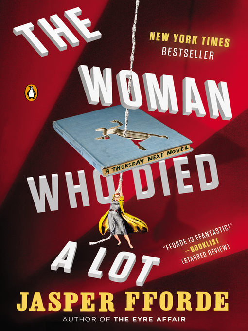 Title details for The Woman Who Died a Lot by Jasper Fforde - Available